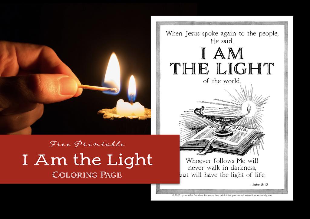 "Jesus said, ""I Am the Light"""
