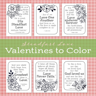Steadfast Love Valentines to Print and Color