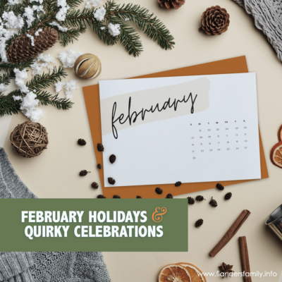 February Holidays & Quirky Celebrations (2021)