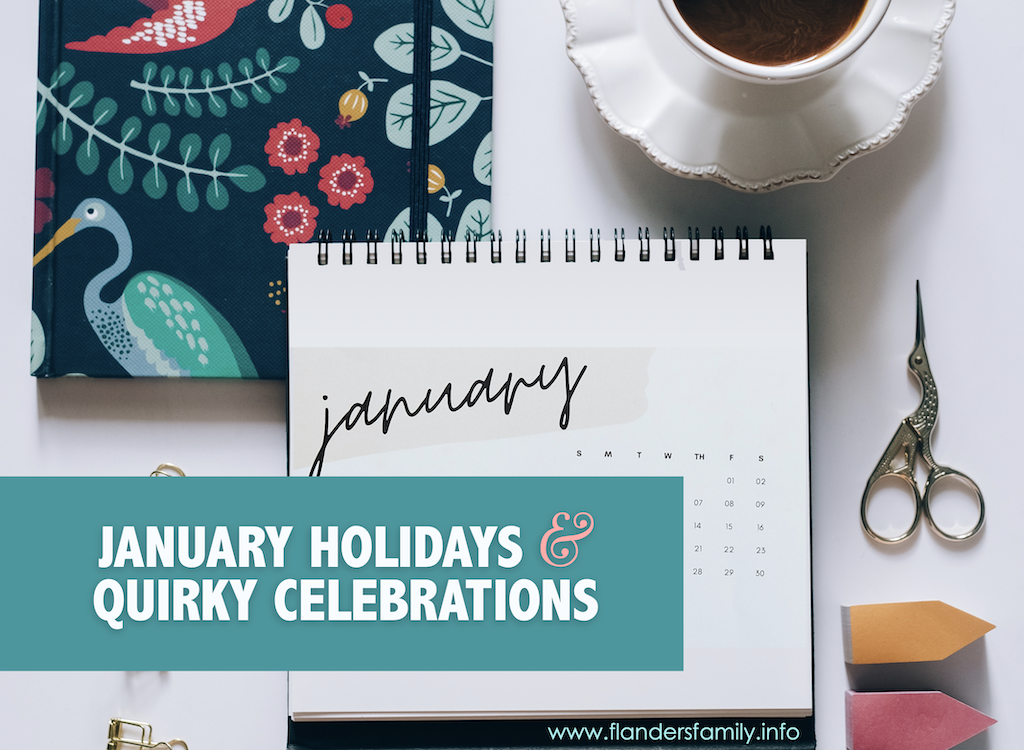 January Holidays and Quirky Celebrations