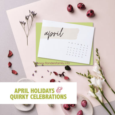 April Holidays & Quirky Celebrations