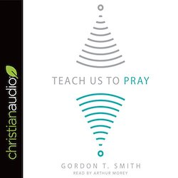 Teach Us to Pray and My Tech Wise Life