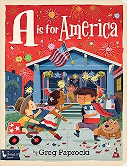 Patriotic Picture Books - A is for America