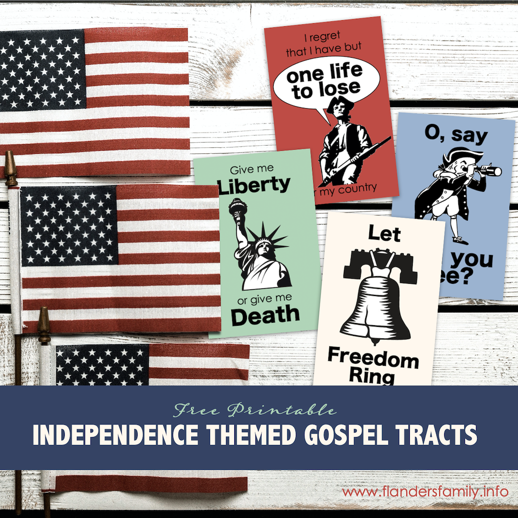 Gospel Tracts for Independence Day