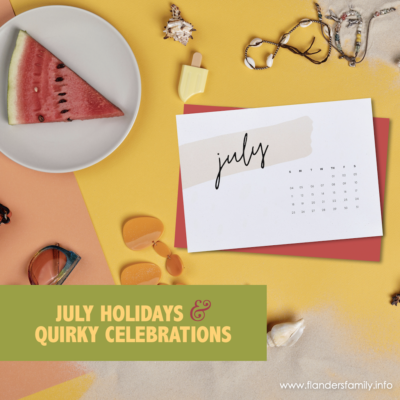 July Holidays and Quirky Celebrations