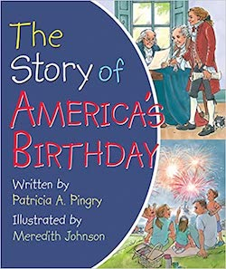 Patriotic Picture Books - The Story of America's Birthday