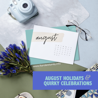 August Holidays & Quirky Celebrations (2021)