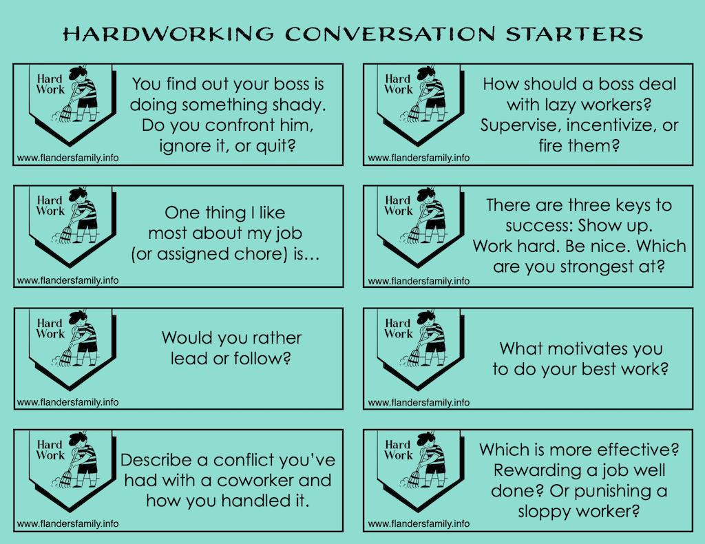 Hardworking Conversation Starters