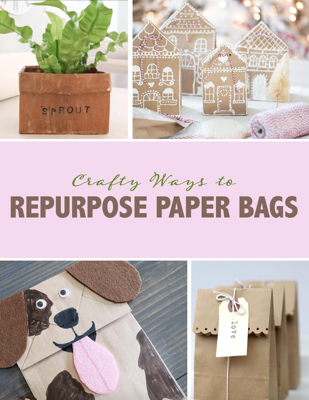 How to Repurpose Paper Bags