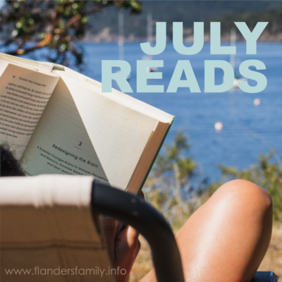 Hands Free Life and Other July Reads